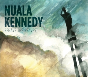 NualaKennedy+Behave+the+Bravest